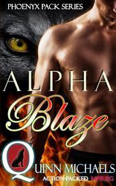 Alpha Blaze: Omegaverse Mpreg Fiction Novels (Alpha Omega Gay Romance)