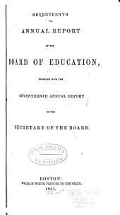 Annual Report of the Board of Education: Volumes 17-19