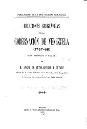 Relaciones geográficas de la governación de Venezuela (1767-68): con prólogo y notas