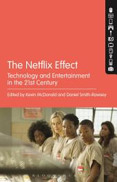 The Netflix Effect: Technology and Entertainment in the 21st Century
