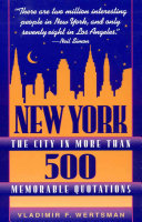 Download New York  the City in More Than 500 Memorable Quotations Book