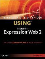 Special Edition Using Microsoft Expression Web 2 PDF