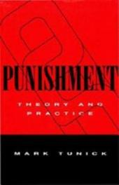 Punishment: Theory and Practice