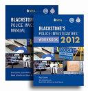 Blackstone s Police Investigators  Manual   Workbook 2012 PDF