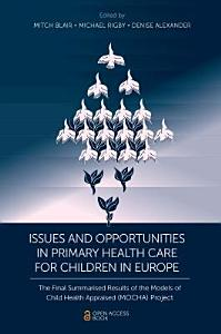 Issues and Opportunities in Primary Health Care for Children in Europe
