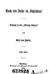 """Erzählende Schriften: Noch ein Jahr in Schlesien ; 1 : Anhang zu den """"Vierzig Jahren"""". Suppl.-Bd, Band 2"""