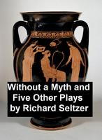 Without a Myth and Five Other Plays PDF