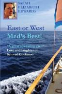 East Or West, Med's Best