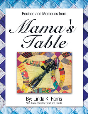 Recipes and Memories from Mama s Table