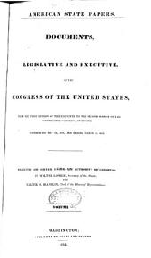 American State Papers: Documents, Legislative and Executive, of the Congress of the United States, Volume 10; Volume 38