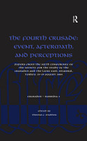 The Fourth Crusade  Event  Aftermath  and Perceptions PDF