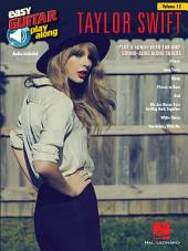 Taylor Swift Songbook: Easy Guitar Play-Along, Volume 12