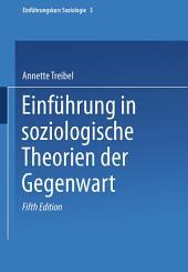 Einführung in soziologische Theorien der Gegenwart: Ausgabe 5