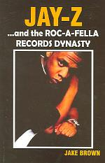 Jay-Z and the Roc-A-Fella Dynasty