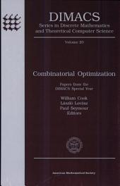 Combinatorial Optimization: Papers from the DIMACS Special Year