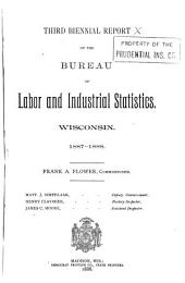 Biennial Report of the Bureau of Labor and Industrial Statistics, State of Wisconsin: Volume 3