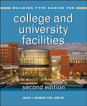 Building Type Basics for College and University Facilities: Edition 2