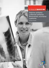 Sistemas sanitarios y reformas: Dimensiones, escenarios y patrones