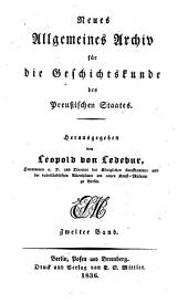Neues allgemeines Archiv fuer die Geschichts kunde des Preussischen Staates: Band 2