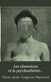 Les obsessions et la psychasthénie...