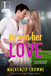 To Win Her Love
