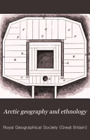 Arctic Geography and Ethnology PDF
