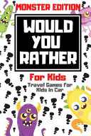 Would You Rather for Kids - Travel Games for Kids in Car