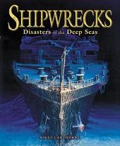 Shipwrecks: Disasters on the High Seas