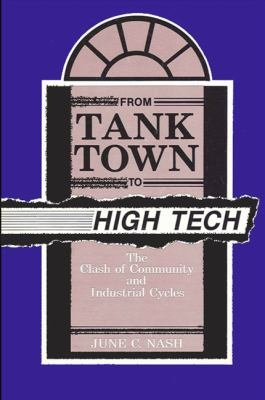 From Tank Town to High Tech