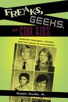 Freaks  Geeks  and Cool Kids PDF