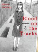 Blood on the Tracks, Volume 8