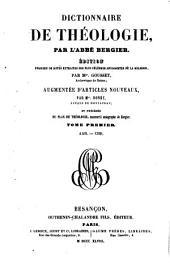Dictionnaire de théologie: Édition enrichie de notes extraites des plus célèbres apologistes de la religion, Volume1