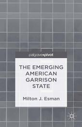 The Emerging American Garrison State