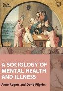 A Sociology of Mental Health and Illness6e