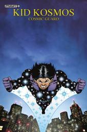 Kid Kosmos: Cosmic Guard #3