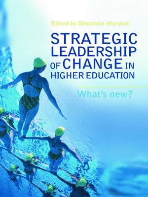 Strategic Leadership of Change in Higher Education