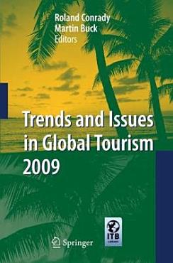 Trends and Issues in Global Tourism 2009 PDF