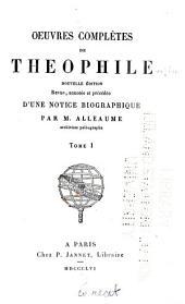 Oeuvres complètes de Théophile: nouv. éd., rev, Volume1