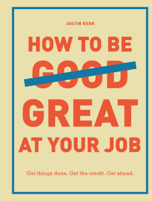How to Be Great at Your Job