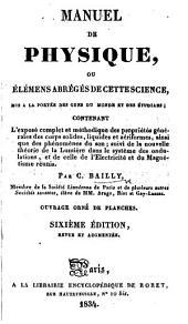 Manuel de physique, ou élémens abrégés de cette science ... Ouvrage orné de planches. Sixième edition, revue et augmentée