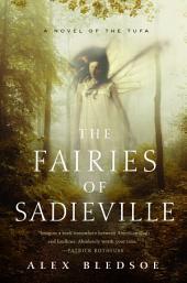 The Fairies of Sadieville: A Novel of the Tufa