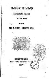 Lionello melodramma tragico in tre atti musica del maestro Giuseppe Verdi