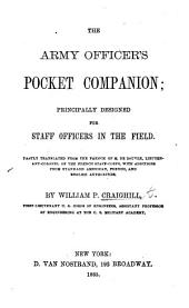 """The Army Officer's Pocket Companion; Principally Designed for Staff Officers in the Field. Partly Translated from the French of M. de Rouvre [i.e. from the """"Aide Mémoire de L'officier D'état-major en Campagne""""] ... with Additions from Standard American, French, and English Authorities"""