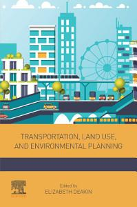 Transportation  Land Use  and Environmental Planning Book