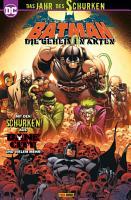 Batman Sonderband  Bane City   Die Geheimen Akten PDF