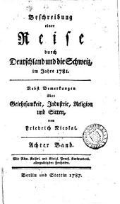 Beschreibung einer Reise durch Deutschland und die Schweiz, im Jahre 1781