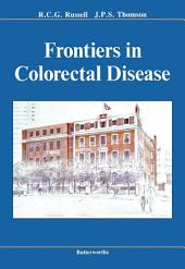 Frontiers in Colorectal Disease: St. Mark's 150th Anniversary International Conference