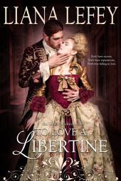 To Love a Libertine