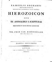 Hierozoicon Sive De Animalibus S. Scripturae: المجلد 2
