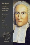 The Federal Theology of Jonathan Edwards PDF